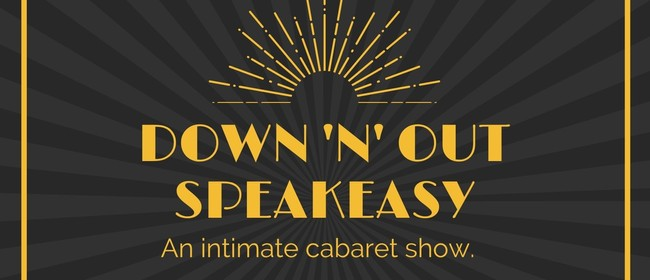 Down 'n' Out Speakeasy March