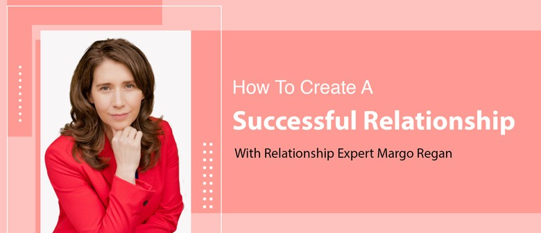 How To Create A Successful Relationship