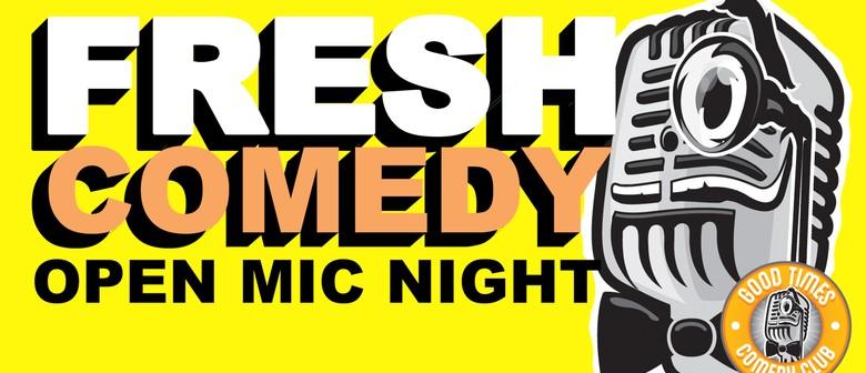 Fresh Comedy Open Mic Night