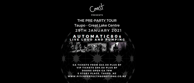Coast Events - The Pre Party Taupo 2021