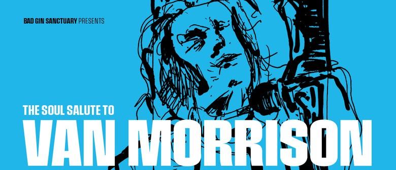 The Soul Salute to Van Morrison