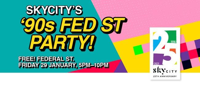 SkyCity's '90s Fed St Party