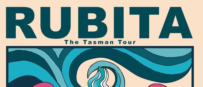 Rubita- The Tasman tour