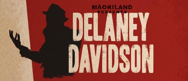 Māoriland Presents Delaney Davidson