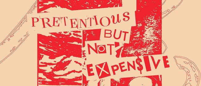 Pretentious But Not Expensive - The Observation
