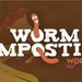 Te Puke Home Worm Composting Workshop