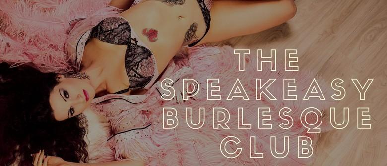 The Speakeasy Burlesque Club #17 - Thurs 28th January