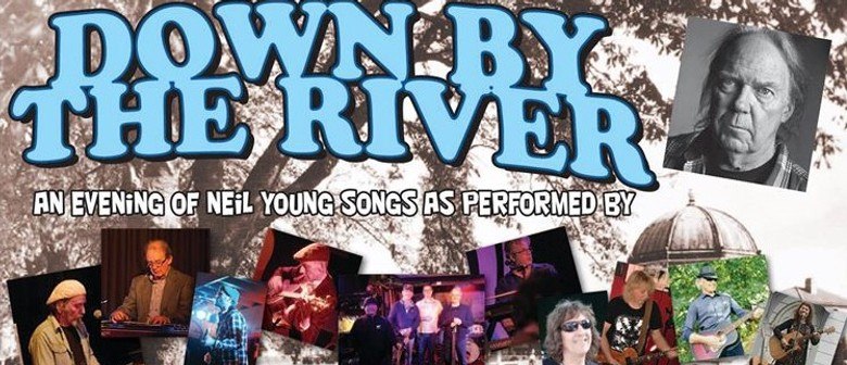 Down by the River: A night of Neil Young Songs by locals