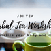 Custom Herbal Tea Workshop - Revitalise your body and mind