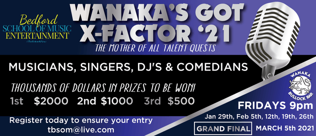 Wanaka's Got X-Factor '21