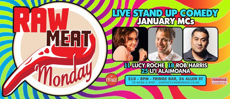 Raw Meat Monday - Stand Up Comedy