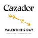 Cazador Valentine's Day Dinner