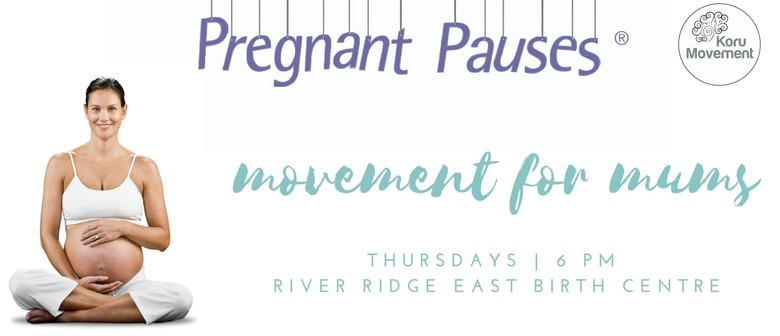 Pregnant Pauses® - Movement for Mums