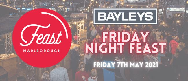 Bayleys Friday Night Feast 2021