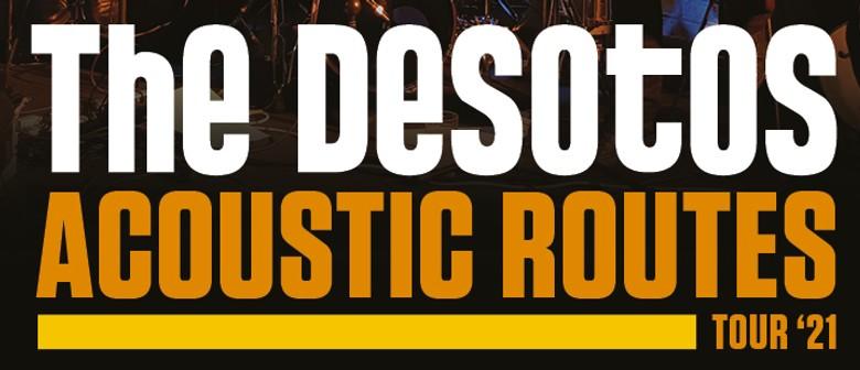 The DeSotos - Acoustic Routes Tour '21