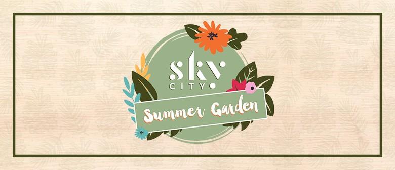 SkyCity Summer Garden