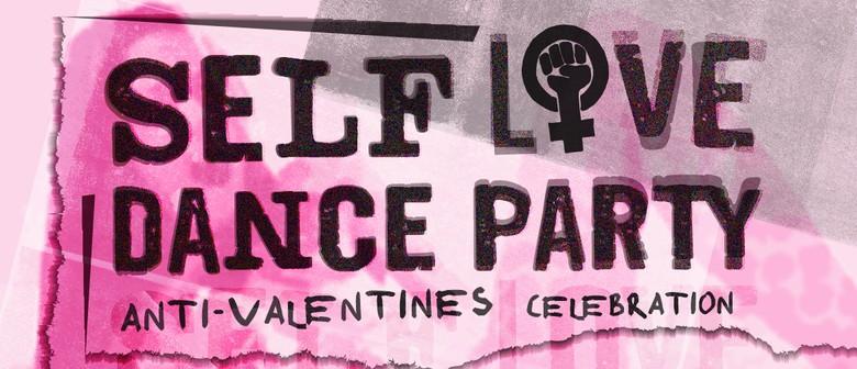 Self-Love Dance Party: An Anti-Valentines Celebration