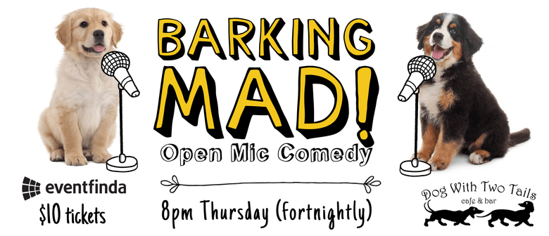 Barking Mad : Stand-Up Comedy