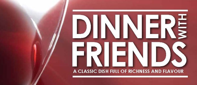 Dinner with Friends - A Pulitzer Prize Winning Drama