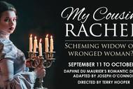 Image for event: My Cousin Rachel – Daphne du Maurier's classic: POSTPONED