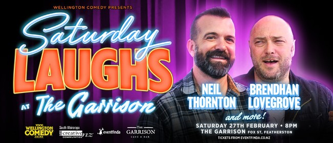 Saturday Laughs at the Garrison, with Brendhan Lovegrove