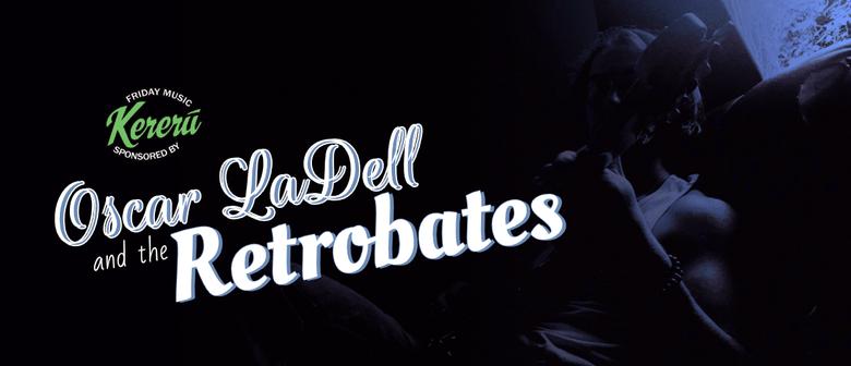 Oscar LaDell & The Retrobates