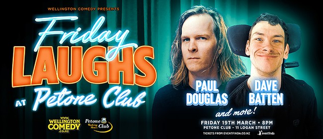 Friday Laughs, with Paul Douglas and Dave Batten