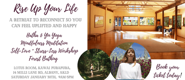 Rise Up Your Life Wellness Retreat for Ladies