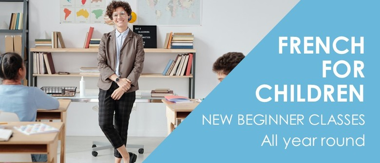 Children French Classes Term 1 2021