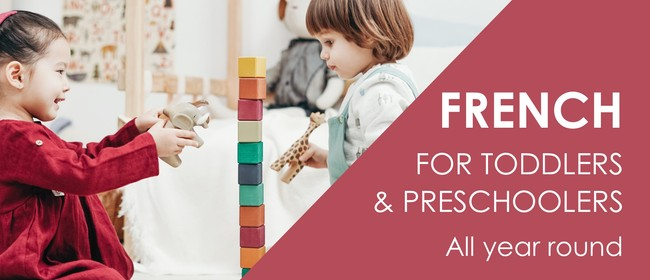 Toddlers and Preschoolers French Classes Term 1 2021