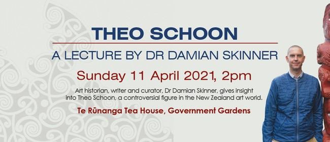 Theo Schoon - A Lecture by Dr Damian Skinner