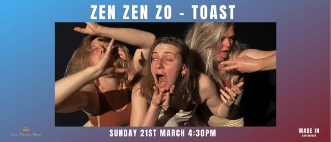 Zen Zen Zo - Toast