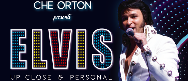 Elvis - Up Close & Personal by Che Orton