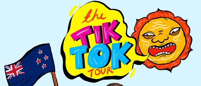 The Tiktok Tour Dunedin: CANCELLED