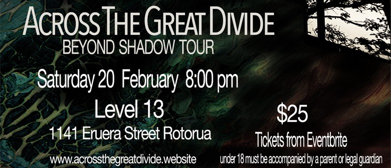 Across the Great Divide - Beyond Shadow Tour