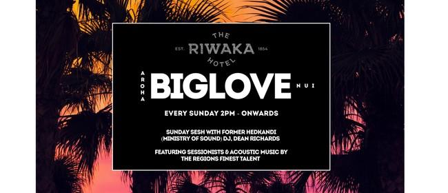 Big Love Sunday Session