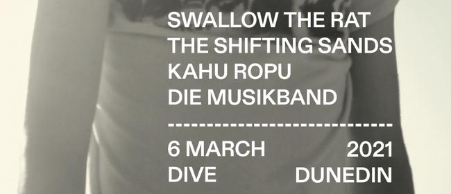 Swallow the Rat + Shifting Sands + Kāhū Rōpū + Die Musikband