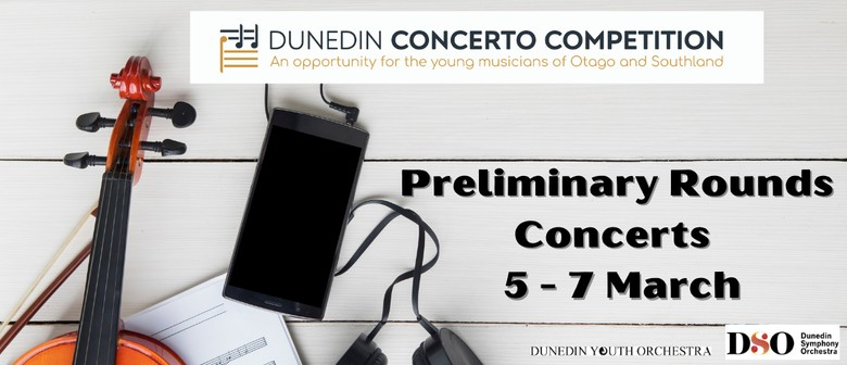Dunedin Concerto Competition - Preliminary Rounds Concerts