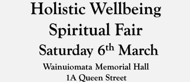 Wainuiomata Holistic Wellbeing Spiritual Fair