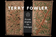From Alpha to Omega - Terry Fowler