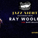 An Evening With Ray Woolf