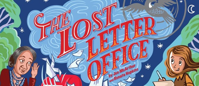 The Lost Letter Office - A Capital E Produced Work