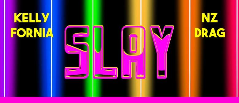 SLAY: A Drag Dance Party (Pride Edition)