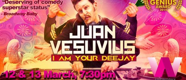 Juan Vesuvius -I Am Your Deejay