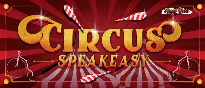 Circus Speakeasy