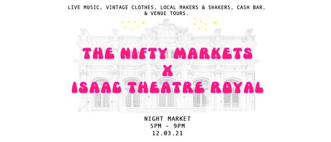 The Nifty Markets x Isaac Theatre Royal