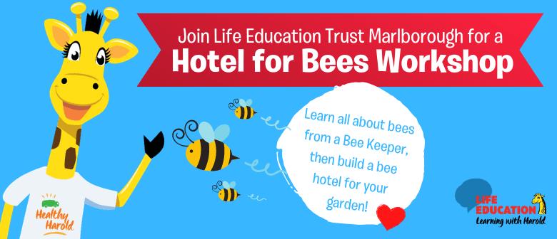 Bee Hotel Workshop
