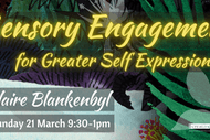 Sensory Engagement For Greater Self Expression
