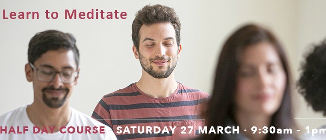 Learn to Meditate Half Day Course - Beginners