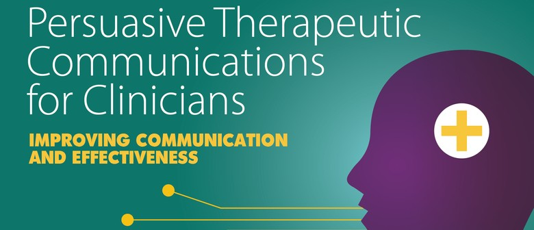 Persuasive Therapeutic Communication for Clinicians